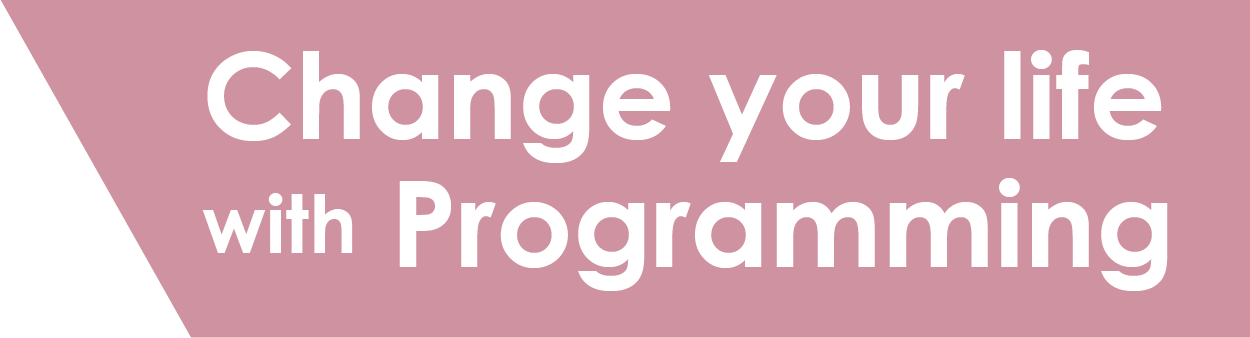 Change your life with Programming